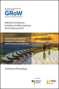 GRoW: Global analyses and local solutions for sustainable water resources management